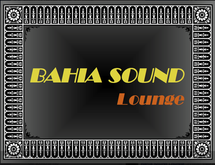 Bahia Sound Lounge